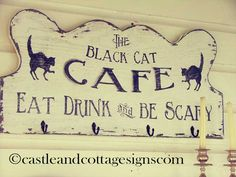 The Black Cat Cafe Vintage Sign Handpainted by castleandcottage from castleandcottage on Etsy. Saved to This is Halloween . Happy Halloween Quotes, Halloween Images, Halloween Signs, Holidays Halloween, Vintage Halloween, Halloween Crafts, Halloween Decorations, Halloween Ideas, Holiday Crafts
