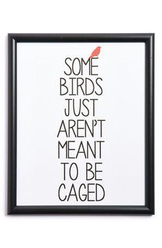Be a free bird.