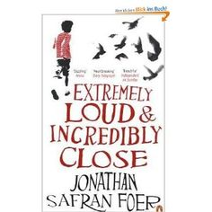 Extremely Loud and Incredibly Close: Amazon.de: Jonathan Safran Foer: Englische Bücher