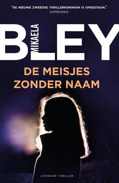 De meisjes zonder naam - Mikaela Bley - Thrillers and Haruki Murakami, Thrillers, Novels, Ebooks, Reading, Movie Posters, Camilla, Pdf, Products
