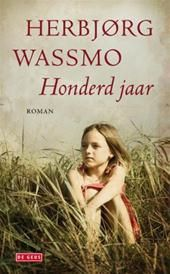 Honderd jaar - Herbjorg Wassmo