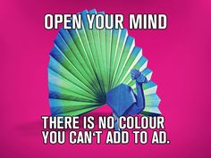 Creatives, open your mind!
