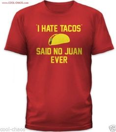 I hate tacos T-Shirt - Perfect for Taco Tuesday Happy Hour