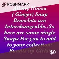 Noosa (Ginger) Snaps, singularly❣ All my Noosa (Ginger) Snaps are Interchangeable so I thought you girls might like to Choose Your Own Snaps! The 20% off All Jewelry Bundle applies To the Single Snaps Also❣so Enjoy Browsing Thru Them and trust yourself. I might suggest buying one necklace or Bracelet then Purchasing some Single Snaps. PLEASE CK AVAILABILITY! Some are Very Very Limited! Have Fun Ladies, Girls, Gals, Chicks, Women, Peeps and Friends! ... MyCheLLe ... MyChelle21 Jewelry…