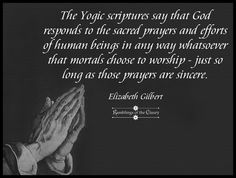 The Yogic scriptures say that God responds to the sacred prayers and efforts of human beings in any way whatsoever that mortals choose to worship - just so long as those prayers are sincere #God #religion #scripture