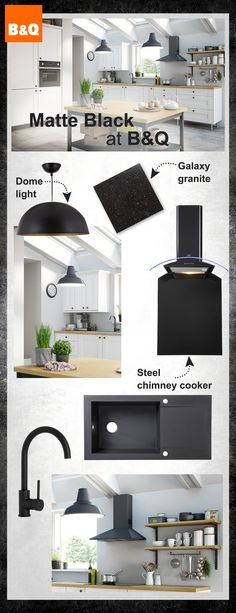 Are you mad for matte black? Whether it's fixtures and fittings or full on features, B&Q have plenty of choice when it comes to incorporating this years ultra slick matte black theme into your kitchen.