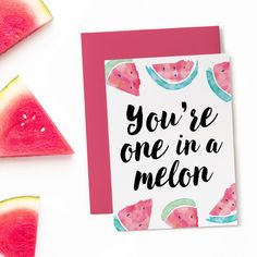 Printable Birthday Card – One in a Melon