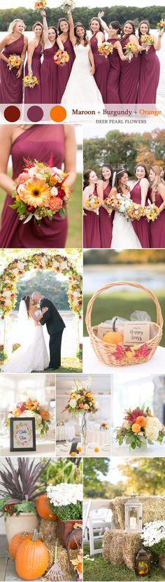 Maroon burgundy and orange fall wedding color ideas  / http://www.deerpearlflowers.com/maroon-wedding-color-combos/