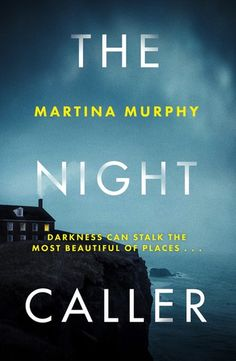 Buy The Night Caller: An exciting new voice in Irish crime fiction by  Martina Murphy and Read this Book on Kobo's Free Apps. Discover Kobo's Vast Collection of Ebooks and Audiobooks Today - Over 4 Million Titles!