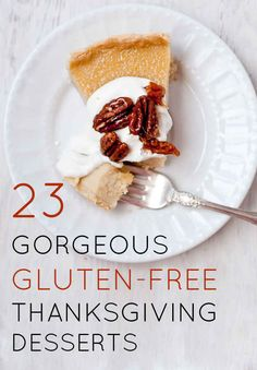 23 Gorgeous Gluten-Free Thanksgiving Desserts