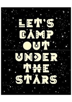 ★ Let's Camp Out Under The Stars ★
