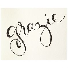 Grazie or Thank you. And depending on how thankful you are for something, you can embellish your Grazie. Grazie Mille, pronounced Graht-see-eh Meel-leh, literally means a thousand thank yous or thanks a lot.