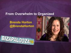 Go from Overwhelm to Organized with Brenda Horton. Bizapalooza! 3 Days of planning, peace and profits!