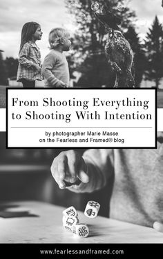 Why shoot everything and miss out on your valuable shutter clicks when you can develop yourself to shooting with intention? Learn more.