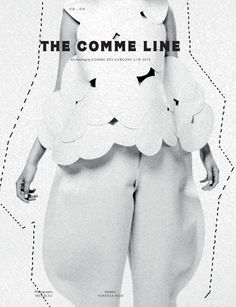 """Fall/Winter 2012 """"The Comme Line"""" Feat. Franzi Müller in Comme des Garçons by Mel Bles"""