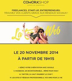 """RV le 20 novembre au Coworkshop #Paris pour l' #atelier """"Freelances, startups, entrepreneurs, trouvez vos clients grâce aux réseaux sociaux !"""" #formation #gratuit #socialmedia #webmarketing"""