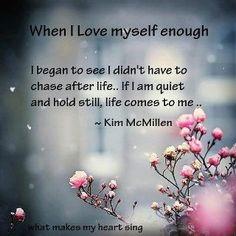 when I love myself enough