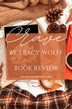 Crave by Tracy Wolff - Book Review [eARC] - the little mouse that reads Twilight Book, Vampire Books, Pop Culture References, Vampire Academy, Falling In Love With Him, Writing Styles, Book Title, Book Reviews, Cravings