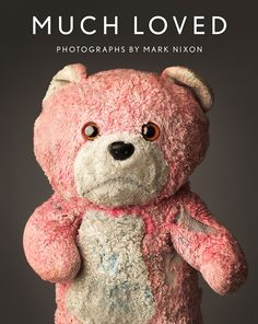 much loved teddy bears and stuffed animals mark nixon (6)... Adorable pictures of well loved animals :)