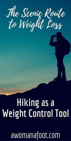 Hiking is wonderful in itself but it also brings a lot of health benefits - among them, a healthy way to keep your weight in control. Learn all about using hiking as a weight loss tool - the healthy and scenic way! #Health | #WeightLoss | #Fitness | #Hiking | How to Lose Weight Safely | Body positive weight control | #LoseWeight Safely | Health benefits of Hiking | Full-body workout through hiking | Awomanafoot.com