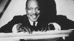 Count Basie -August 21. 1904 - April 26, 1984 Piano, Band Leader