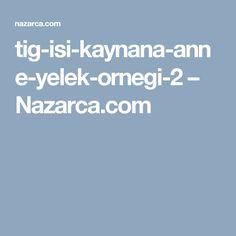 tig-isi-kaynana-anne-yelek-ornegi-2 – Nazarca.com