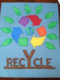 Recycle poster I made for my kids school Recycling Projects For School, School Projects, Save Earth Posters, Green School, Stem Projects, Art Projects, School Posters, Kids Poster, Poster Making
