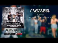 CASCABEL REMIX - DOC JALO FT. ZAWEZO DEL'PATIO Y MR BLACK  (PROD. YORK A...