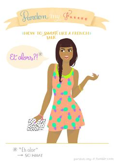 Et Alors?!  Illustration from my Pardon My F***** project #French #learnfrench