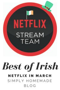 St Patrick's Weekend with Netflix - Simply Homemade Blog