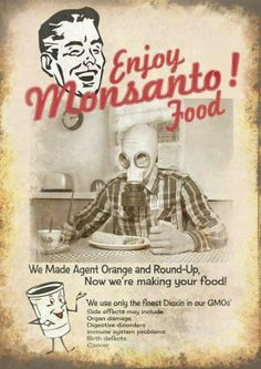 The protest against Genetically Modified Organisms (GMO's) and Monsanto! Genetically Modified Food, We Are The World, Wake Up, Just In Case, Cancer, Nutrition, Make It Yourself, History, Poster