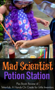 Mad Scientist Potion Station: Creative thinking and open ended play combine together with this fun and engaging science activity. Mix together your own potions and concoctions. Perfect kids science activity for all ages. Learn how to think like a scientis Science Party, Science Activities For Kids, Mad Science, Preschool Science, Teaching Science, Stem Activities, Science Projects, Potions For Kids, Mad Scientist Party
