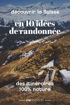 montagne et nature le plein d idees de randonnees en suisse