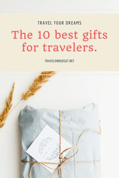 Travel on Budget has made all the research for you! So, here are the best and most suited gifts for travellers on a variety of budgets! Travel Gadgets, Travel Gifts, Travel Essentials, Travel Style, Traveling By Yourself, Dreaming Of You, Best Gifts, Presents, Budget