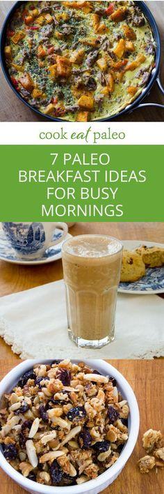 7 Paleo Breakfast Recipe Ideas for Busy Mornings [gluten-free, grain-free}…