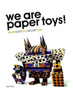 We are paper toys!