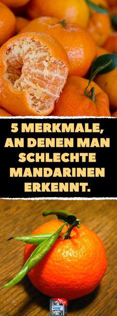5 Merkmale, an denen man schlechte Mandarinen erkennt.