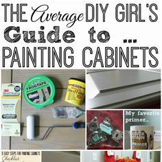 The Average DIY Girl's Guide to Painting Cabinets #diy #paint #cabinets