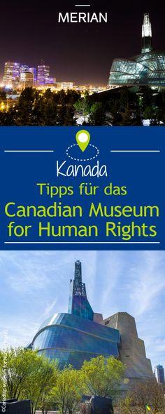 Menschenrechte - ein brisantes Thema, das einfühlsam und eindringlich im Museum for Human Rights in Winnipeg dargestellt wird - ein einmaliges Erlebnis!