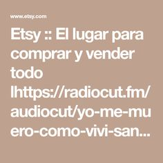 Etsy :: El lugar para comprar y vender todo lhttps://radiocut.fm/audiocut/yo-me-muero-como-vivi-santiagomourad-en-nonosquedaotra/amp/ está hecho a mano