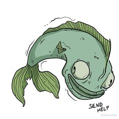 Zombie sewer fish, a creation of polluted water, is asking for help. It is sick from all the sewer water and wants to go for a walk in the sunshine. Ask For Help, Sick, Sunshine, To Go, Water, Art, Gripe Water, Art Background, Kunst