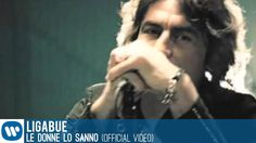 Ligabue - Le donne lo sanno (Video clip)