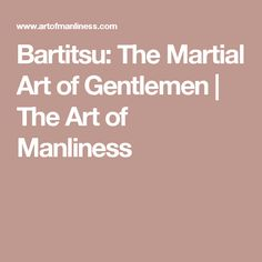 Bartitsu: The Martial Art of Gentlemen | The Art of Manliness