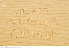 #Sand                     We are all God's children!!!!