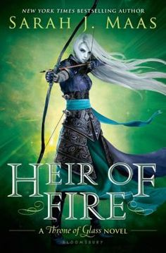 Heir of Fire (Throne of Glass Series #3) (Sept 2)