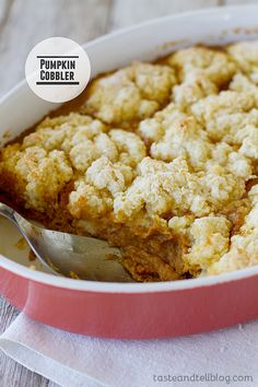 Pumpkin Cobbler - Taste and Tell Cobblers aren't just for summer! A pumpkin custard is covered with a sweet biscuit topping in this fantastic fall dessert. Serve with ice cream for a different holiday dessert. Fall Desserts, Just Desserts, Delicious Desserts, Dessert Recipes, Yummy Food, Potluck Recipes, Sweet Desserts, Recipes Dinner, Casserole Recipes