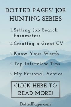 My series of posts on Job Hunting tips & tricks is complete! From CV's to Interview Tips, advice on negotiating the best possible salary and setting relevant job search parameters, this series has your entire search covered- plus a free downloadable planner to track your progress! #job #jobs #jobseekers #jobhunt #jobinterviewtips #jobtips #cv #resume #interview Hunting Guide, Job Hunting Tips, Dotted Page, Job Interview Tips, Ideal Tools, Knowing Your Worth, Job Search, Read More, Helpful Hints