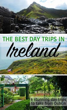 Experience all of Ireland on these fantastic day trips from Dublin! Drive a few hours or take a quick train trip from the city centre to see the beautiful landscapes on Ireland