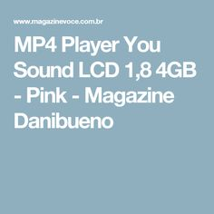 MP4 Player You Sound LCD 1,8 4GB - Pink - Magazine Danibueno
