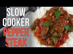 Super Tasty Slow Cooker Pepper Steak - Slow Cooking Perfected